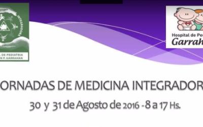 Jornadas de Medicina Integradora 30 y 31 de agosto. Hospital Garrahan